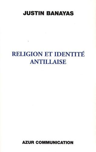 Couverture Religion et identité antillaise