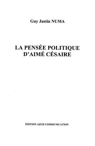 Couverture La pensée politique d'Aimé Césaire