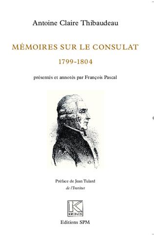 Couverture Mémoires sur le Consulat (1799-1804)