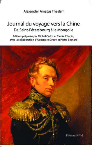 Couverture Journal du voyage vers la Chine de Saint-Petersbourg à la Mongolie