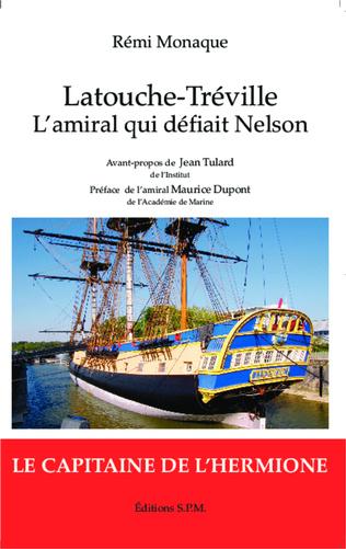 Couverture Latouche-Tréville l'amiral qui défiait Nelson