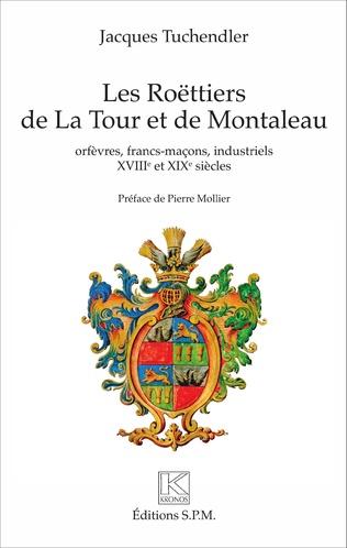 Couverture Les Roëttiers de La Tour et de Montaleau