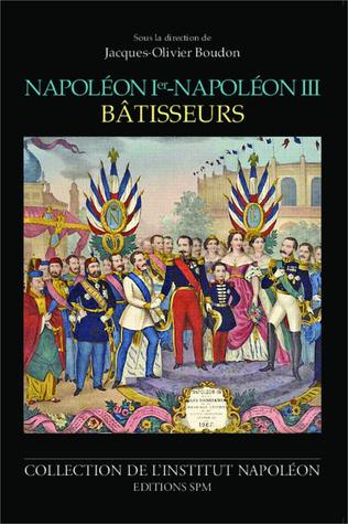Couverture Napoléon Ier - Napoléon III bâtisseurs