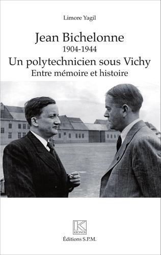 Couverture Jean Bichelonne un polytechnicien sous Vichy (1904-1944)