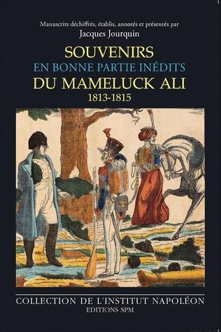 Couverture Souvenirs du mameluck Ali (1813-1815)