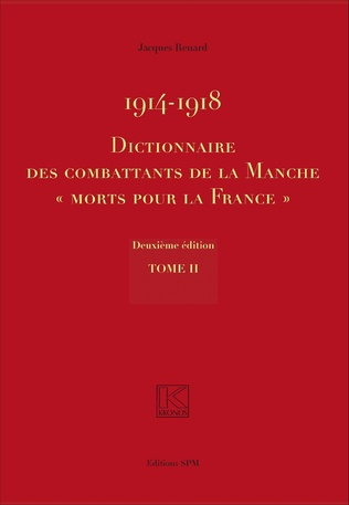 Couverture 1914-1918 Dictionnaire des combattants de la Manche