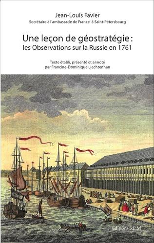 Couverture Une Leçon de géostratégie : les Observations sur la Russie en 1761