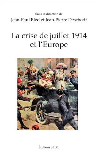Couverture La crise de juillet 1914 et l'Europe
