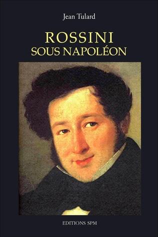 Couverture Rossini sous Napoléon
