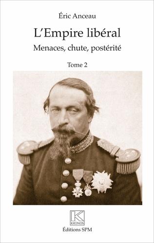 Couverture L'Empire libéral (2 vol)