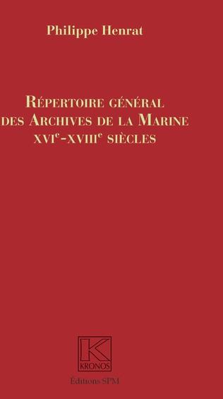 Couverture Répertoire Général des Archives de la Marine