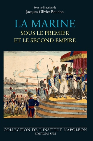 Couverture La marine sous le premier et le second empire