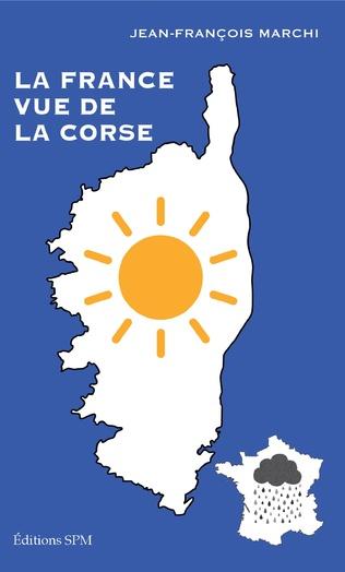Couverture La France vue de la Corse