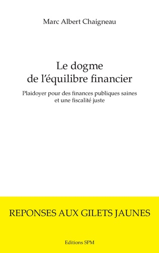 Couverture Le dogme de l'équilibre financier