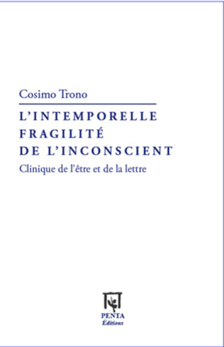 Couverture L'intemporelle fragilité de l'inconscient