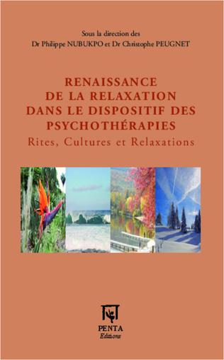 Couverture Renaissance de la relaxation dans le dispositif des psychothérapies