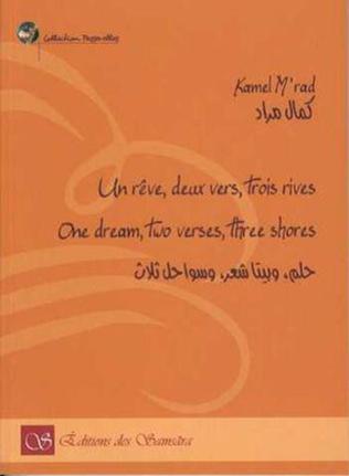 Couverture Un rêve, deux vers, trois rives