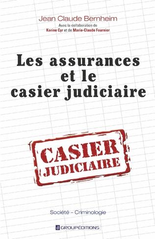 Couverture Les assurances et le casier judiciaire
