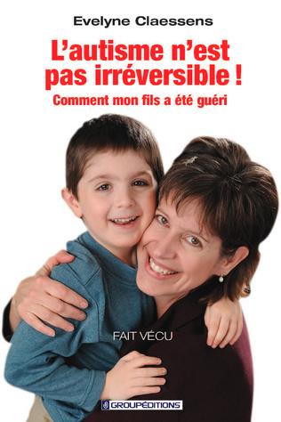 Couverture L'autisme n'est pas irréversible !