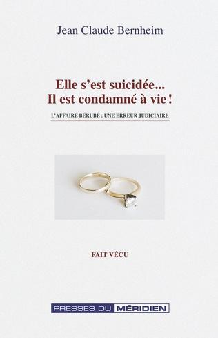 Couverture Elle s'est suicidée, il est condamné à vie