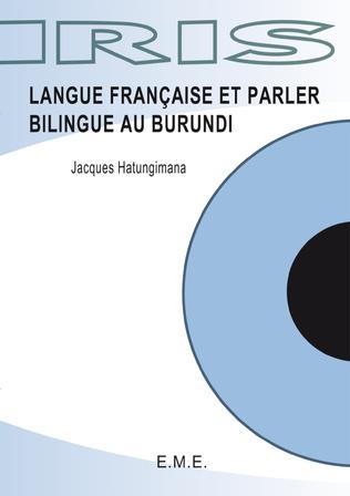 Couverture Langue française et parler bilingue au Burundi