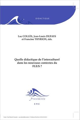 Couverture Quelle didactique de l'interculturel dans les nouveaux contextes du FLE/S ?