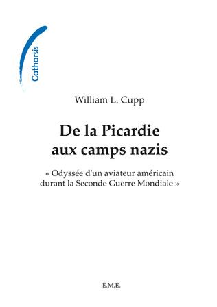 Couverture De la Picardie aux camps nazis