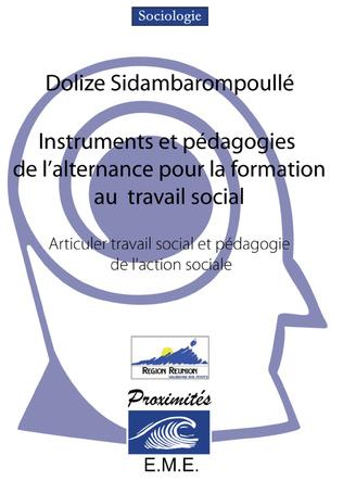 Couverture Instruments et pédagogies de l'alternance pour la formation au travail social