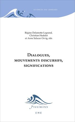 Couverture Dialogues, mouvements discursifs, significations
