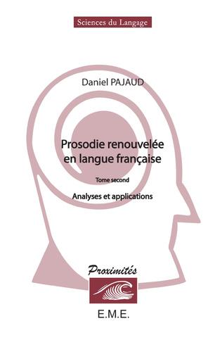 Couverture Prosodie renouvelée en langue française (Tome II)