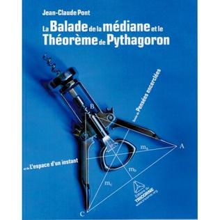 Couverture La Balade de la médiane et Théorème de Pythagoron