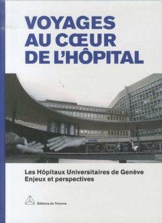 Couverture Voyages au coeur de l'hôpital