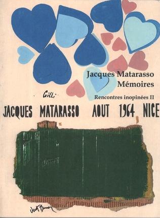 Couverture Jacques Matarasso - Mémoires - Rencontres inopinées  II (1950-1990)