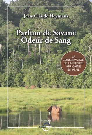 Couverture Parfum de Savane, Odeur de Sang