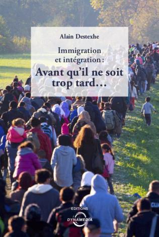 Couverture Immigration et intégration: avant qu'il ne soit trop tard...