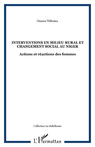 Couverture Interventions en milieu rural et changement social au Niger
