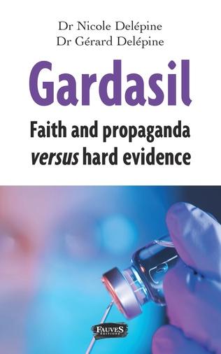 Couverture Gardasil. Faith and propaganda versus hard evidence