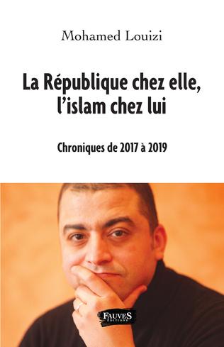 Couverture La République chez elle, l'islam chez lui