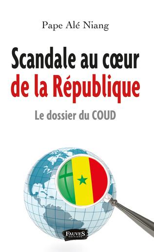 Couverture Scandale au coeur de la République