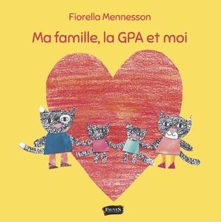 Couverture Ma famille, la GPA et moi