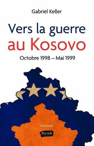 Couverture Vers la guerre au Kosovo