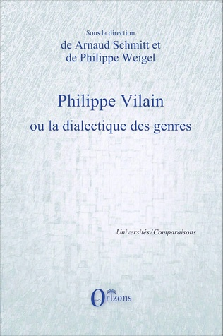 Couverture Philippe Vilain ou la dialectique des genres