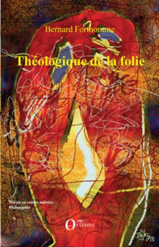 Couverture Théologique de la folie
