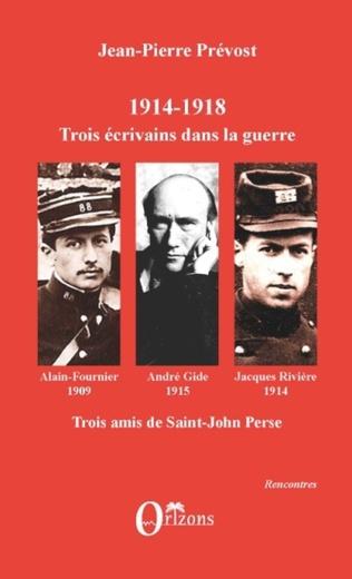 Couverture 1914-1918, Trois écrivains dans la guerre