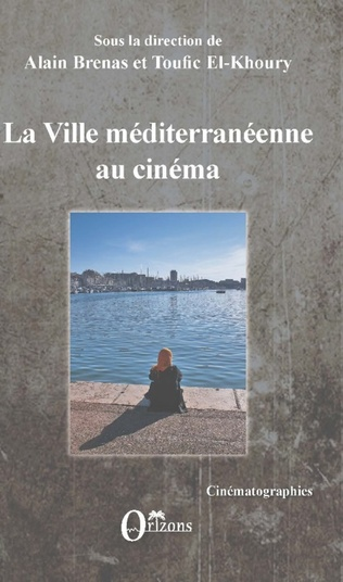 Couverture La ville méditerranéenne au cinéma