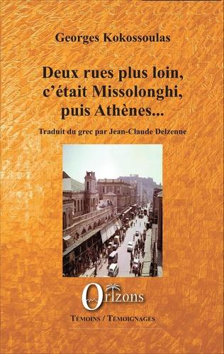 Couverture Deux rues plus loin, c'était Missolonghi, puis Athènes