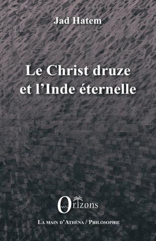 Couverture Le Christ druze et l'Inde éternelle