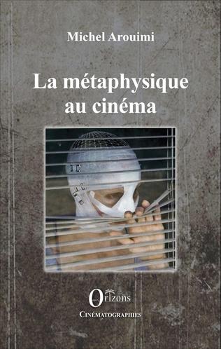 Couverture La métaphysique au cinéma