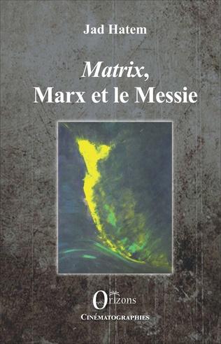 Couverture Matrix, Marx et le Messie