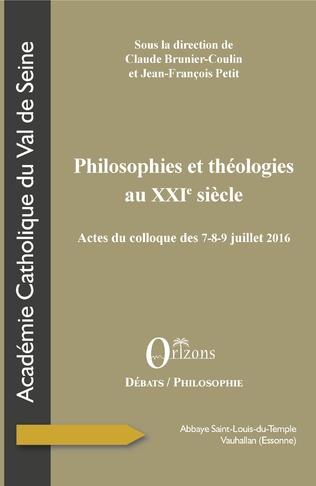Couverture Philosophies et théologies au XXIe siècle